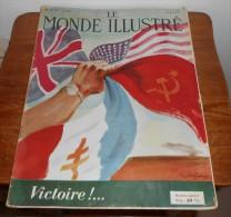 Le Monde Illustré. N°4307. 12 Mai1945. Victoire....Numéro Spécial. - Histoire
