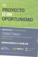 TU PROYECTO ES UNA OPORTUNIDAD - INNOVAR 2013 - PRODUCTO INNOVADOR ARGENTINA - Evénements