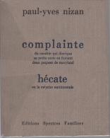 Nizan Complainte Et Hecate Ed Spectres Familiers1 Des 950 Ex Sur Verge Antique Eo Non Coupe - Boeken, Tijdschriften, Stripverhalen