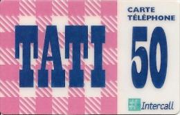 CARTE-PREPAYEE-100F-INTERCALL-TATI-31/12/2000-V°  En Haut Apres Gsm En Noir N° Tel - T B E- - France