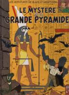 Blake Et Mortimer - Le Mystère De La Grande Pyramide - Tome 1 - 1991 (réédition) - Blake Et Mortimer