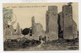 K25 - TOURVES - Intérieur Des Ruines Du Château De VALBELLE (1906) - Altri Comuni