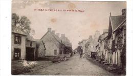 ST-JEAN-LE-THOMAS/50/La Rue De La Plage/Réf:1362 - France