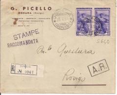 STORIA POSTALE, LAVORO LIRE 20+20 COPPIA, S 642, LIRE 40 IN TARIFFA STAMPE APERTE 1` PORTO RACCOMANDATA, DONADA-ROVIGO - 6. 1946-.. Repubblica