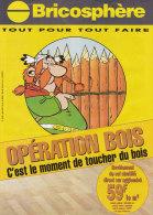 Astérix. Abraracourcix Et Sa Clôture En Bois. Catalogue PUB Bricosphère. Opération Bois. 1999. Les Ed. Albert René/GOSCI - Objets Publicitaires