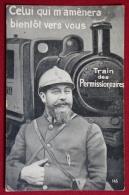 CPA-MILITARIA-GUERRE 1914-1918-TRAIN DES PERMISSIONNAIRES-EDIT SID 145 - Guerre 1914-18