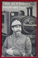 CPA-MILITARIA-GUERRE 1914-1918-TRAIN DES PERMISSIONNAIRES-EDIT SID 145 - War 1914-18