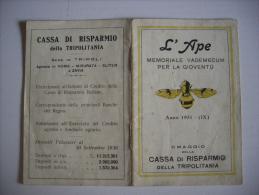 """Calendario/opuscolo """"L´APE Memoriale Vademecum Per La Gioventù"""" 1931 Omaggio CASSA Di RISPARMIO Della TRIPOLITANIA - Calendari"""