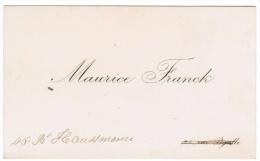 MAURICE FRANCK 25 RUE DE PIGALLE 46 BOULEVARD HAUSSMANN - Cartes De Visite