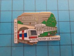 (pin713d) Pin´s Pins / Thème : TRANSPORTS /  Très Grand Pins METRO BUS RATP NOISY-LE-GRAND MONT D'EST    / MARQUAGE AU D - Transports