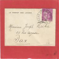 FRANCE PAIX 40C N°281 SUR MIGNONETTE MONT DE MARSAN LE PREFET DES LANDES POUR DAX 3/1/39 - 1877-1920: Periodo Semi Moderno