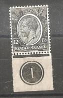 "KENYA & UGANDA 1922 12c JET-BLACK SG 81 PLATE NUMBER ""1"" MINT NEVER HINGED - Kenya, Uganda & Tanganyika"