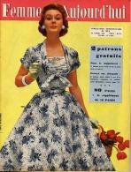 Femmes D'Aujourd'hui 1956 N° 571 12 Avril Tulipe Principauté Monaco Jeannette Fiévet Maurice Jacques Harden Paul Dukas P - Livres, BD, Revues