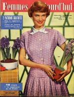 Femmes D'Aujourd'hui 1956 N° 572 19 Avril Jacinthe Agatha Mella Gitans Marie Josée Neuville Canaries Quentin Durward Kir - Livres, BD, Revues
