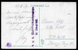 A2071) Austria Österreich Karte Von K.u.k. Bahnhofskommando Belgrad 27.3.1917 - Briefe U. Dokumente