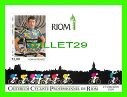 CYCLISME - CRITERIUM CYCLISTE PRO. DE RIOM (63) - RONAN PENSEC - ILLUSTRATEUR, CH. CHABERT - TIRAGE 500 Ex, 1995  - - Cyclisme
