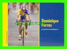 CYCLISME - DOMINIQUE PERRAS - PHOTO, MARTIN CHAMBERLAND, 2002  - - Cyclisme