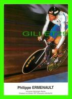 CYCLISME - PHILIPPE ERMENAULT - 6e RALLYE CYCLO CONFORAMA, 1997 - PHOTO, J. DELORME - - Cyclisme