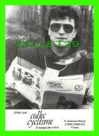 CYCLISME - BERNAD THEVENET - PHOTO, P. LORRIAUX, 1986 - - Cyclisme