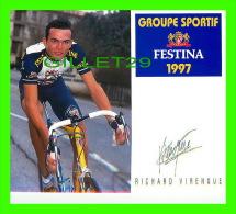 CYCLISME - RICHARD VIRENQUE - AUTOGRAPHIÉE - GROUPE SPORTIF FESTINA, 1997 - - Cyclisme