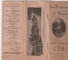 LE TOURISME AU MAROC Par Les SERVICES AUTOMOBILES CTM - 1922-23 - Super Brochure - Publicités