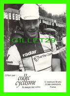 CYCLISME - JEAN-FRANÇOIS BERNARD - PHOTO PIERRE LORRIAUX - COLLEC CYCLISME - - Cyclisme