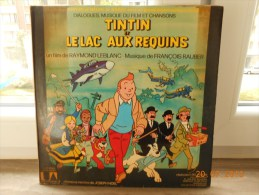 TINTIN Et Le Lac Aux Requins - 78 T - Dialogues, Musique Et Chansons - 1972 - Musique De Films