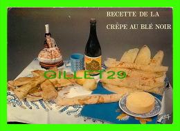 RECEIPE - RECETTE - LA CRÈPE AU BLÉ NOIR - ÉCRITE - - Recettes (cuisine)