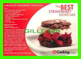 RECIPES - RECETTES - CHOCOLATE STRAWBERRY SHORTCAKE - - Recettes (cuisine)