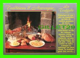 RECIPES - RECETTES - LA TRUFFADE - TRADITIONS D'AUVERGNE - CHALET DU PUY MARY - - Recettes (cuisine)