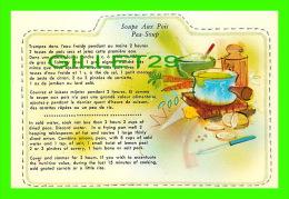 RECIPES - RECETTES - SOUPE AUX POIS DU QUÉBEC - PEA SOUP FROM QUEBEC - - Recettes (cuisine)