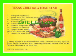RECIPES - RECETTES - TEXAS CHILI & A LONE STAR BEER - - Recettes (cuisine)