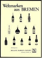 Reklame Werbeanzeige  ,  Weltmarken Aus Bremen  -  Roland Marken-Import ,  Von 1977 - Alkohol