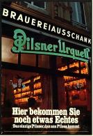 Reklame Werbeanzeige  ,  Pilsner Urquell  -  Hier Bekommen Sie Noch Etwas Echtes ,  Von 1977 - Alkohol
