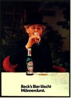Reklame Werbeanzeige  ,  Beck`s Bier Löscht Männerdurst ,  Von 1974 - Alkohol