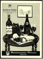 Reklame Werbeanzeige  ,  Reidemeister + Ulrichs Bremen  -  Spitzenweine - Das Siegel Des Vertrauens  -  Von 1974 - Alkohol