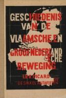 Picard, Leo, Geschiedenis Van De Vlaamsche En Groot-Nederlandsche Beweging (2 Delen) - Histoire