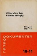Provoost, Guido; Van Den Steene, Willem, Vijfentwintig Jaar Vlaamse Beweging. Bibliografie 1945-1970 - Historia