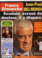 France Dimanche 2636 Hallyday Caroline Préboist Iglesias Harrison Ford Hervé Villard Belmondo Lyz Taylor Prost Bambou - Gente