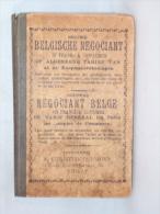 Boek. Belgische Negociant. Thielt. Négociant Belge. - Livres, BD, Revues