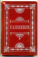 Sénégal J. RIETHY Histoire Populaire Du Général Faidherbe - Livres, BD, Revues