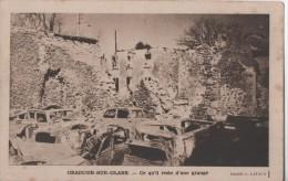 ORADOUR SUR GLANE CE QU IL RESTE D UNE GRANGE - Oradour Sur Glane