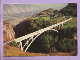 SUISSE  -   MARTIGNY-SALVAN - Pont De Gueuroz - Hauteur : 190 M - VS Wallis