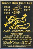 ETIQUETTE AUTOCOLLANT GREEN HOUSE CAFE COFFEESHOPS AMSTERDAM NETHERLAND PAYS BAS - Non Classés