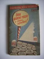 Calendario Della Sicurezza EMPI (Ente Nazionale Propaganda Per La Prevenzione Degli Infortuni) ROMA 1951-1952 - Calendari
