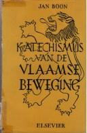 Boon, Jan, Katechismus Van De Vlaamse Beweging. - Histoire
