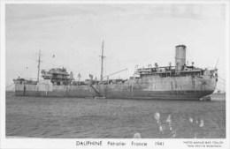Pétrolier DAUPHINE - Carte Photo éd. Marius Bar - Bateau/ship/schiff - Comercio
