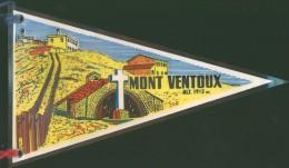 Fanion - MONT VENTOUX 1912M - PROVENCE - Oggetti 'Ricordo Di'