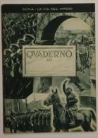 Quaderno Notebook Cahier Roma La Via Dell'Impero Anni 30/40 #L416 - Old Paper
