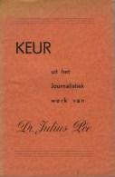 Maerten, Richard (red.), Keur Uit Het Journalistiek Werk Van Dr. Julius Pée (Brugge) - History